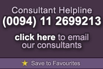 Consultant Helpline: (0094) 11 2699213 (Overseas) or click here to email our consultants